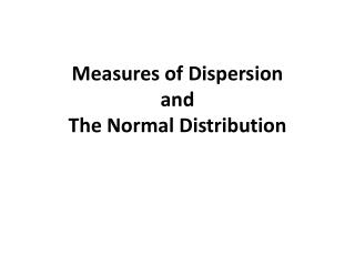 Measures  of  Dispersion and  The  Normal Distribution