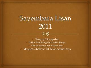 Sayembara Lisan  2011