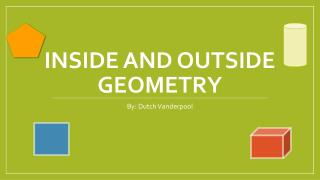 Inside and outside geometry
