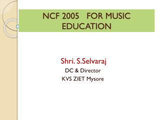 NCF 2005   FOR MUSIC EDUCATION
