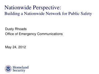 Nationwide Perspective: Building a Nationwide Network for Public Safety