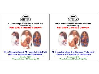 MIT's Heritage of the Arts of South Asia mithas Fall 2000  Carnatic Concert