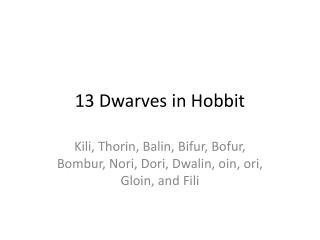 13 Dwarves in Hobbit