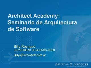 Architect Academy: Seminario de Arquitectura de Software