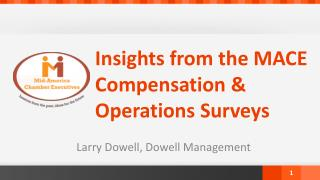 Insights from the MACE Compensation & Operations Surveys