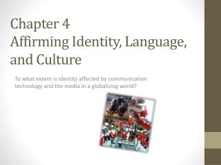 Chapter 4 Affirming Identity, Language, and Culture