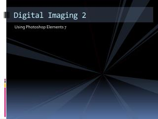 Digital Imaging 2