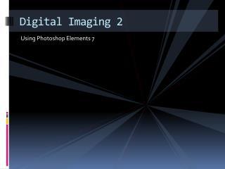 Digital Imaging 2