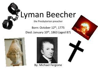 Lyman Beecher the Presbyterian preacher