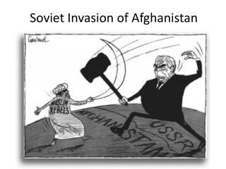 Soviet Invasion of Afghanistan