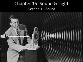 Chapter 15: Sound & Light