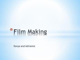 Film Making