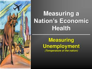 Measuring Unemployment (Temperature of the nation)