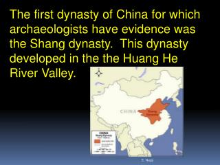 The first  dynasty  of  China for which