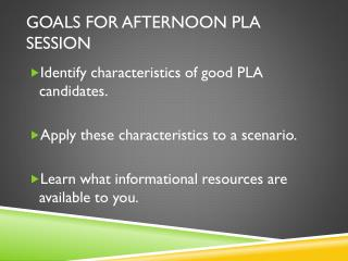 Goals for afternoon  pla  session