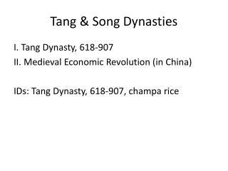 Tang & Song Dynasties