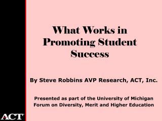 What Works in Promoting Student Success