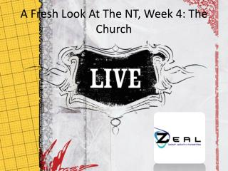 A Fresh Look At The NT, Week  4: The Church
