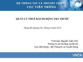 QUẢN LÝ THUÊ BAO DI ĐỘNG TRẢ TRƯỚC Đông Hà-Quảng Trị ,  Tháng 4  năm  2013