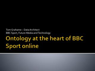 Ontology at the heart of BBC Sport online