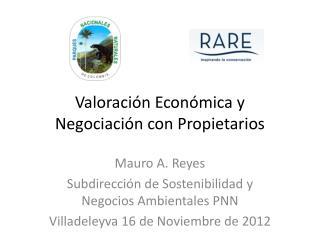 Valoraci�n Econ�mica y  Negociaci�n con Propietarios