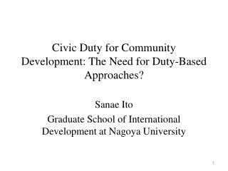 Civic Duty for Community Development: The Need for Duty-Based Approaches?