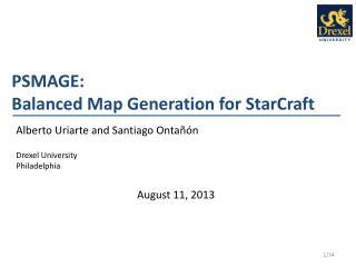 PSMAGE:  Balanced Map Generation for StarCraft