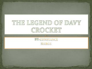 THE LEGEND OF DAVY CROCKET
