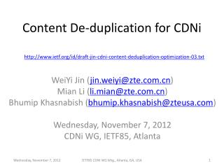 Content De-duplication for  CDNi