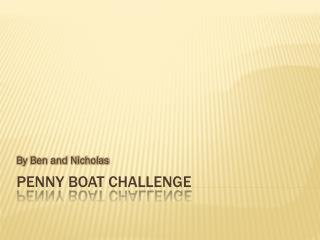 Penny Boat Challenge