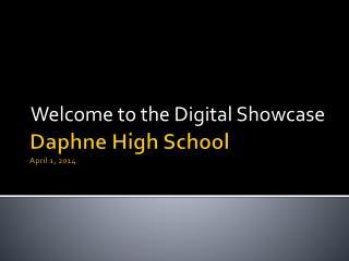 Daphne High School April 1, 2014