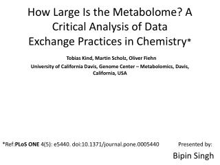 * Ref: PLoS ONE  4(5): e5440 . doi:10.1371/journal.pone.0005440              Presented by: