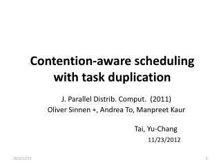 Contention-aware scheduling with task duplication