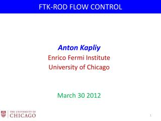 FTK-ROD FLOW CONTROL