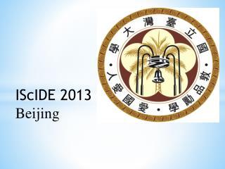 IScIDE 2013 Beijing
