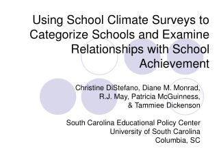 Using School Climate Surveys to Categorize Schools and Examine Relationships with School Achievement