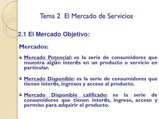 Tema 2  El Mercado de Servicios