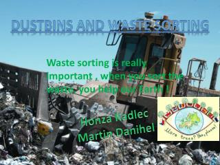 Dustbins  and waste  sorting