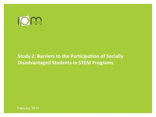 Study 2: Barriers to the Participation of Socially Disadvantaged Students in STEM Programs