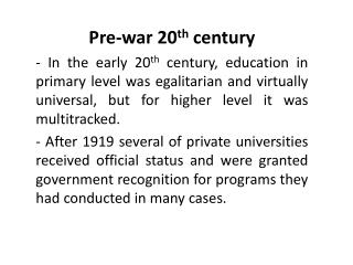 Pre-war 20 th  century