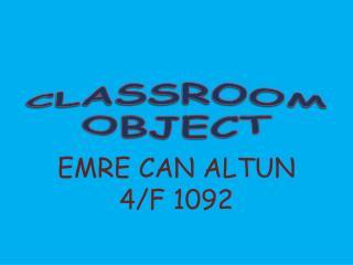 CLASSROOM OBJECT