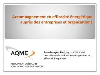 Accompagnement en efficacité énergétique auprès des entreprises et organisations