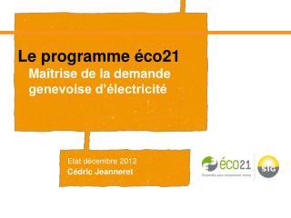 Le programme éco21 Maîtrise de la demande genevoise d'électricité