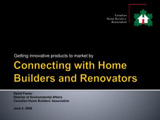 Connecting with Home Builders and Renovators