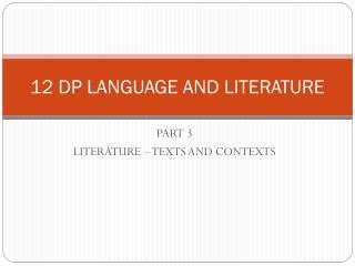12 DP LANGUAGE AND LITERATURE
