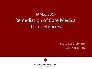 IAMSE 2014 Remediation of Core Medical Competencies