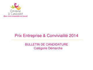 Prix Entreprise & Convivialité  2014