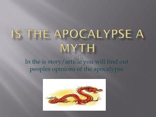 Is The Apocalypse A Myth