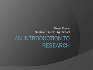 AN Introduction to Research