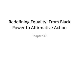 Redefining Equality: From Black Power to Affirmative Action